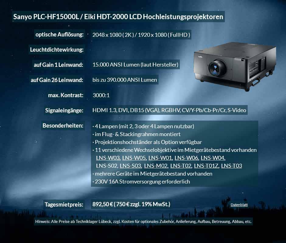 Mietangebot für 2K FullHD LCD Hochleistungsprojektor vom Typ Sanyo HF15000L bzw. Eiki HDT 2000 für 750 € zzgl. MwSt. inkl. Wechselobjektiv zur Auswahl LNS-W03, LNS-W05, LNS-W01, LNS-W06, LNS-W04, LNS-S02, LNS-S03, LNS-M01, LNS-M02, LNS-T02, LNS-T01